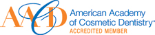 Accredited member in the American Academy of Cosmetic Dentistry (AACD)